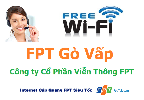 Đăng ký Lắp đặt internet FPT quận Gò Vấp TPHCM miễn phí tại nhà