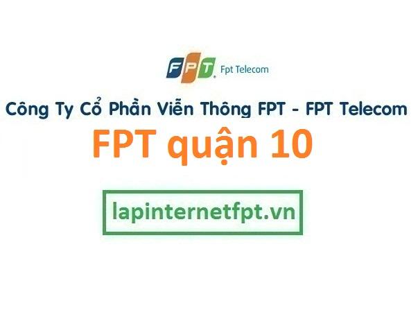 Lắp đặt internet FPT quận 10 TPHCM