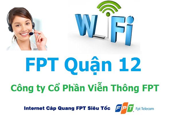 Lắp đặt mạng FPT quận 12 TPHCM khuyến mãi miễn phí 100%