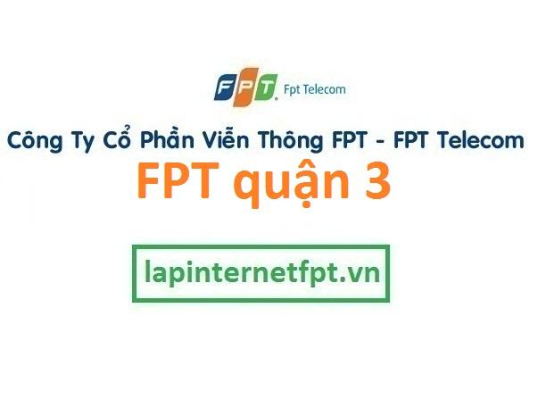 Lắp đặt internet FPT quận 3 TPHCM