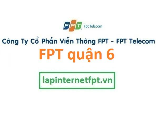 Lắp đặt mạng FPT quận 6 TPHCM