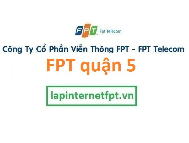 Lắp đặt mạng FPT quận 5 TPHCM