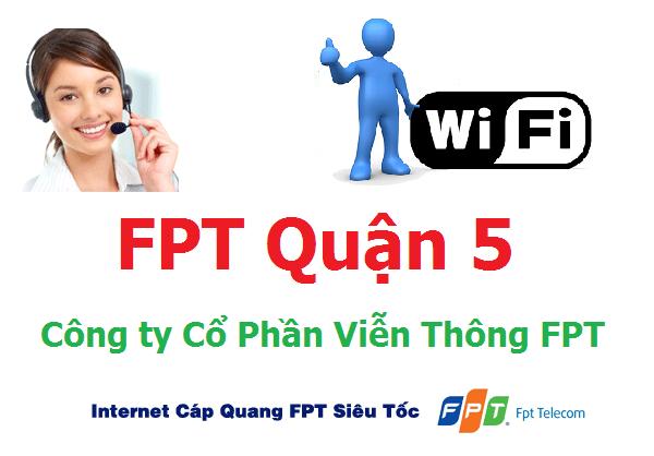Lắp đặt mạng FPT quận 5 TPHCM giá cực tốt
