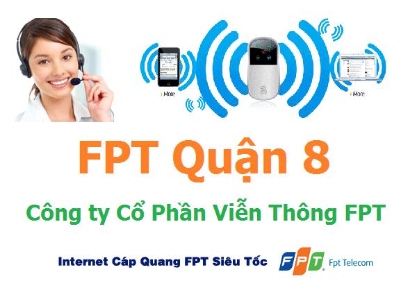Đăng ký lắp đặt internet fpt quận 8 TPHCM