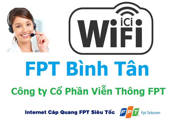 Lắp mạng FPT quận Bình Tân TPHCM ưu đãi miễn phí 100%