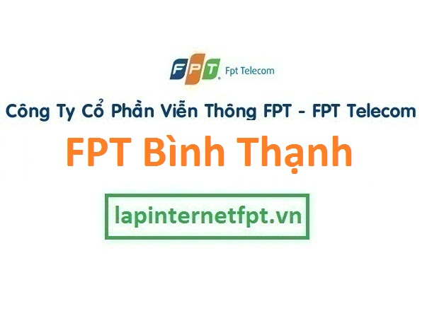 Lắp đặt internet FPT quận Bình Thạnh TPHCM