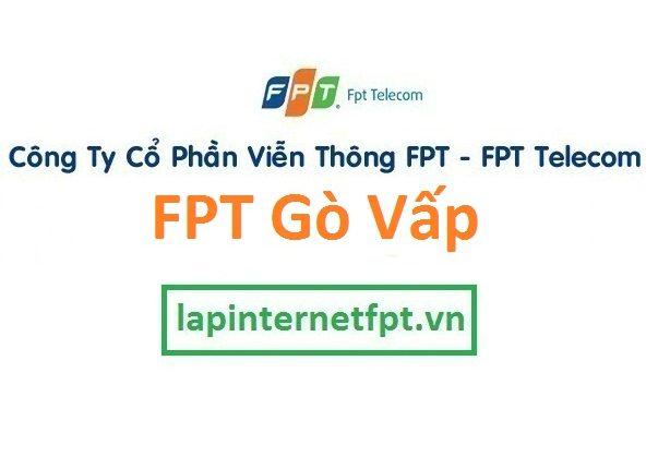 Lắp đặt internet FPT quận Gò Vấp TPHCM