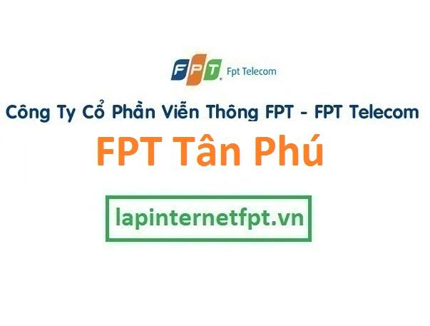 Lắp mạng FPT quận Tân Phú TPHCM tặng modem FPT miễn phí