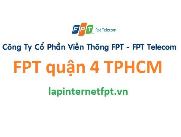 Lắp đặt mạng FPT quận 4 TPHCM
