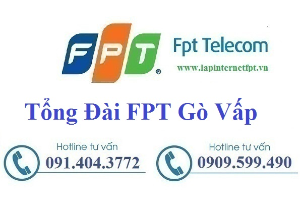 Tổng Đài FPT Quận Gò Vấp