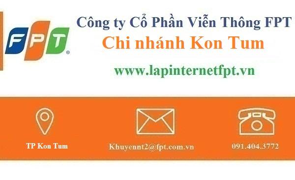 Lắp đặt mạng internet FPT Kon Tum