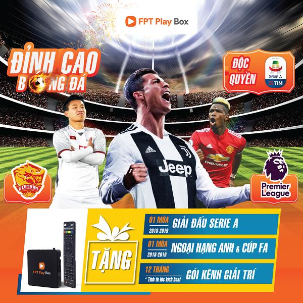 FPT Play Box độc quyền phát sóng giải bóng đá Seria