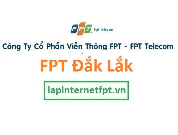 Lắp đặt internet FPT Đăk Lăk