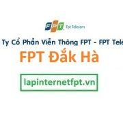 Lắp mạng FPT huyện Đắk Hà tỉnh Kon Tum