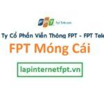 Lắp Đặt Mạng FPT Móng Cái Quảng Ninh Miễn Phí 100%