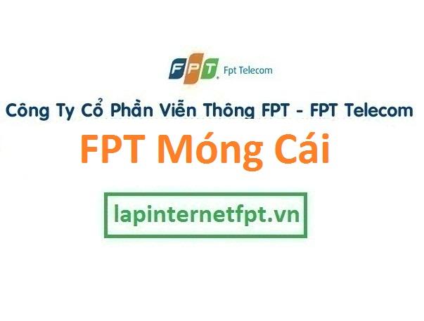 Lắp đặt mạng FPT Móng Cái Quảng Ninh