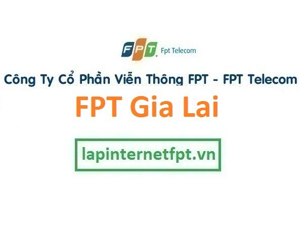 Lắp internet FPT Gia Lai
