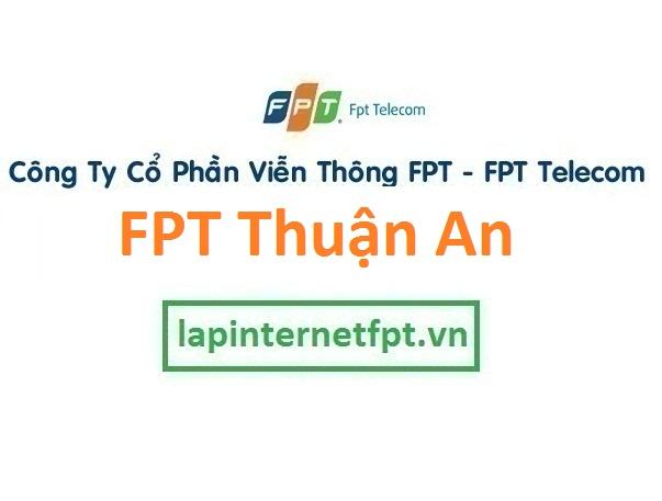 Lắp đặt internet FPT thị xã Thuận An Bình Dương