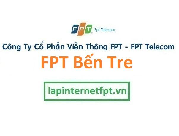 Lắp đặt mạng FPT Bến Tre
