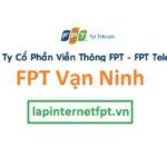 Lắp Đặt Mạng FPT Huyện Vạn Ninh