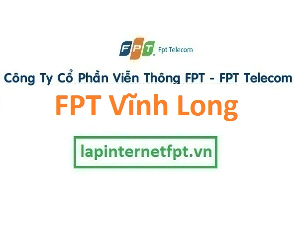 Lắp đặt mạng FPT Vĩnh Long