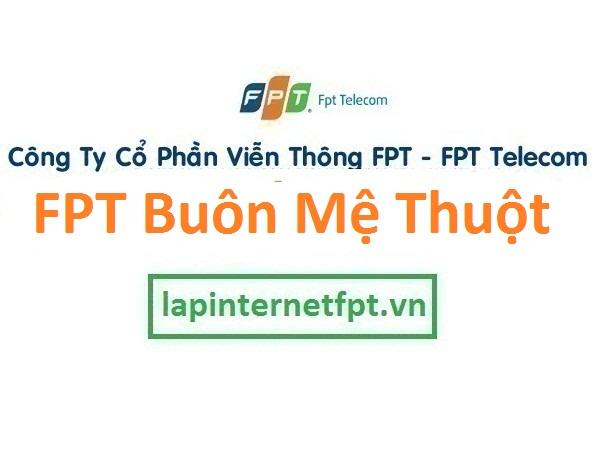 Lắp đặt internet FPT Buôn Mê Thuột