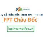Lắp Đặt Mạng FPT Thành Phố Châu Đốc Tỉnh An Giang