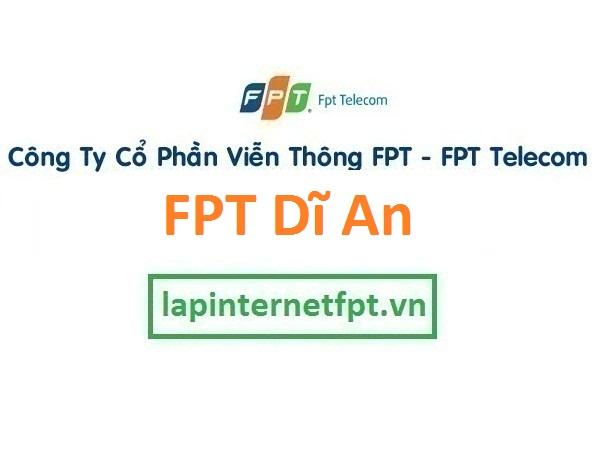 Lắp đặt mạng FPT thị xã Dĩ An Bình Dương