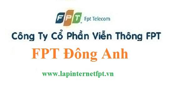Lắp đặt mạng FPT huyện Đông Anh Hà Nội siêu ưu đãi