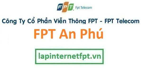 Lắp đặt mạng FPT huyện An Phú An Giang