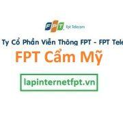 Lắp internet FPT huyện Cẩm Mỹ Đồng Nai