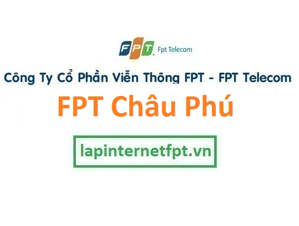 Lắp internet FPT huyện Châu Phú An Giang