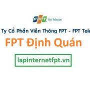 Lắp đặt internet FPT huyện Định Quán Đồng Nai