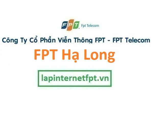 Lắp đặt mạng FPT Hạ Long Quảng Ninh