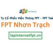 Lắp đặt mạng internet FPT huyện Nhơn Trạch Đồng Nai
