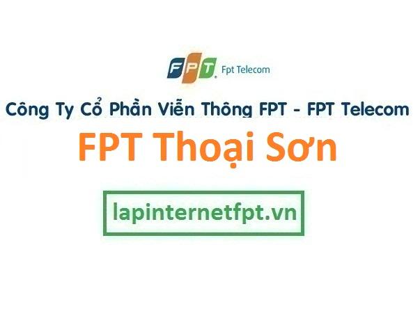 Lắp đặt internet FPT huyện Thoại Sơn An Giang