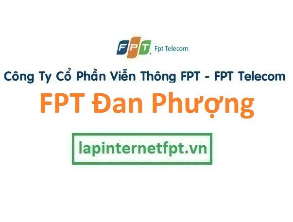 Lắp đặt internet FPT huyện Đan Phượng Hà Nội