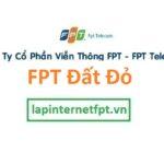 Lắp Đặt Internet FPT Huyện Đất Đỏ