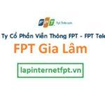 FPT Gia Lâm | Internet Cáp Quang FPT Gia Lâm | Truyền hình FPT Gia Lâm