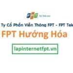 Lắp đặt mạng FPT huyện Hướng Hóa Quảng Trị