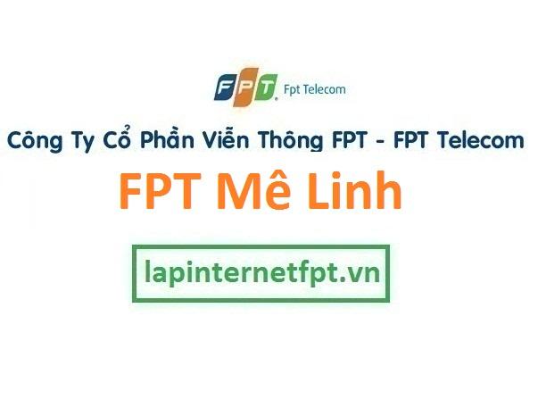 Lắp đặt internet FPT huyện Mê Linh Hà Nội