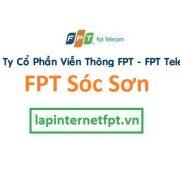 Lắp mạng FPT huyện Sóc Sơn Hà Nội