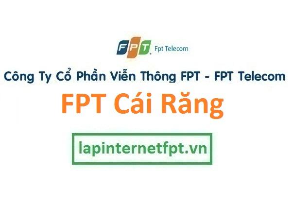 Lắp đặt mạng FPT quận Cái Răng Cần Thơ
