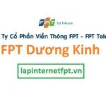 Lắp đặt internet FPT quận Dương Kinh thành phố Hải Phòng