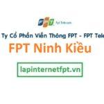Lắp Đặt Mạng FPT Quận Ninh Kiều Thành Phố Cần Thơ