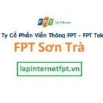 Lắp Đặt Mạng FPT Quận Sơn Trà Thành Phố Đà Nẵng