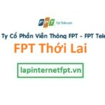 Lắp Đặt Mạng FPT Huyện Thới Lai Thành Phố Cần Thơ
