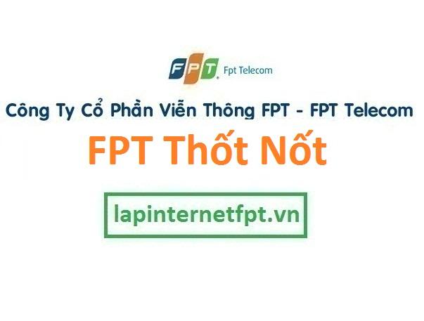 Lắp đặt internet FPT quận Thốt Nốt thành phố Cần Thơ