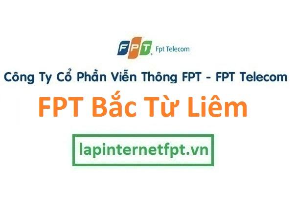 Lắp đặt internet FPT quận Bắc Từ Liêm Hà Nội
