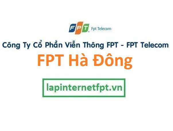 Lắp đặt mạng FPT quận Hà Đông Hà Nội